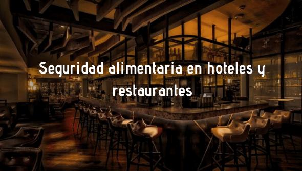 Control de plagas para la seguridad alimentaria en hoteles y restaurantes